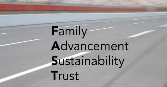 blurred roadway with acronym FAST meaning Family, Advancement, Sustainability, Trust